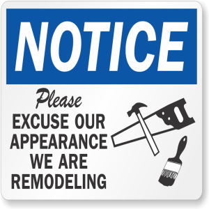 excuse-our-appearance-notice-sign-s-0833
